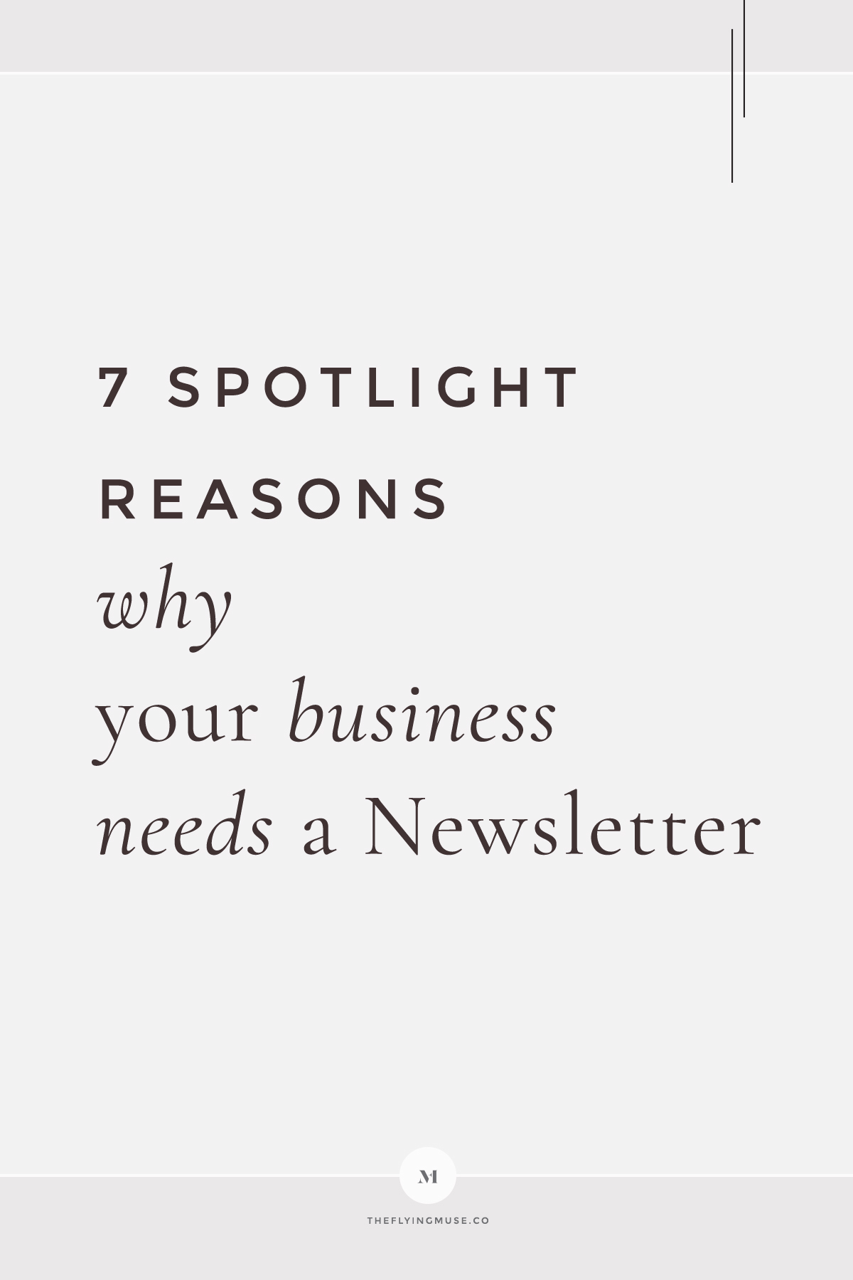7 Spotlight Reasons why your Business Needs a Newsletter