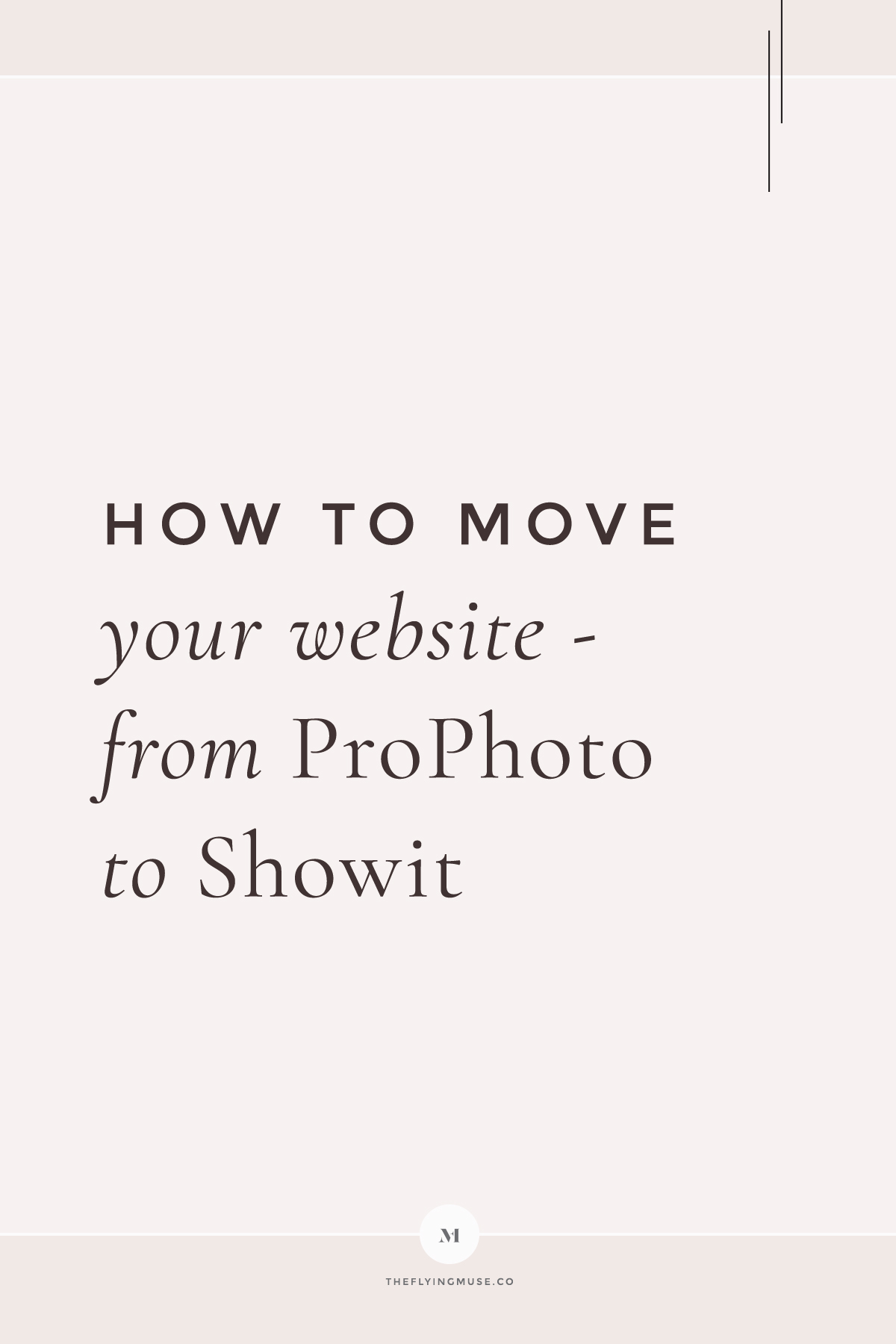 How to move your website from ProPhoto to Showit
