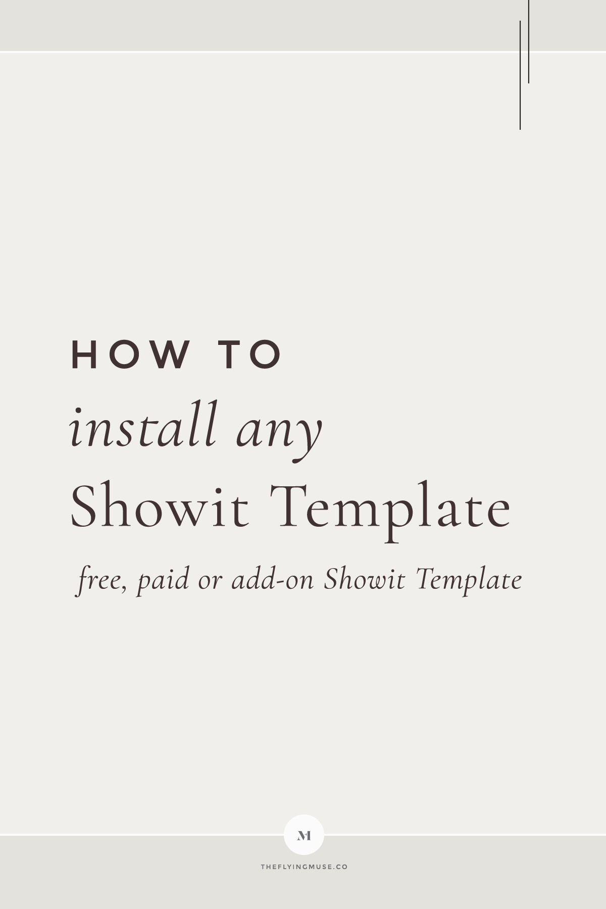 How to install Free, Premium, Add-on or Any Showit Templates