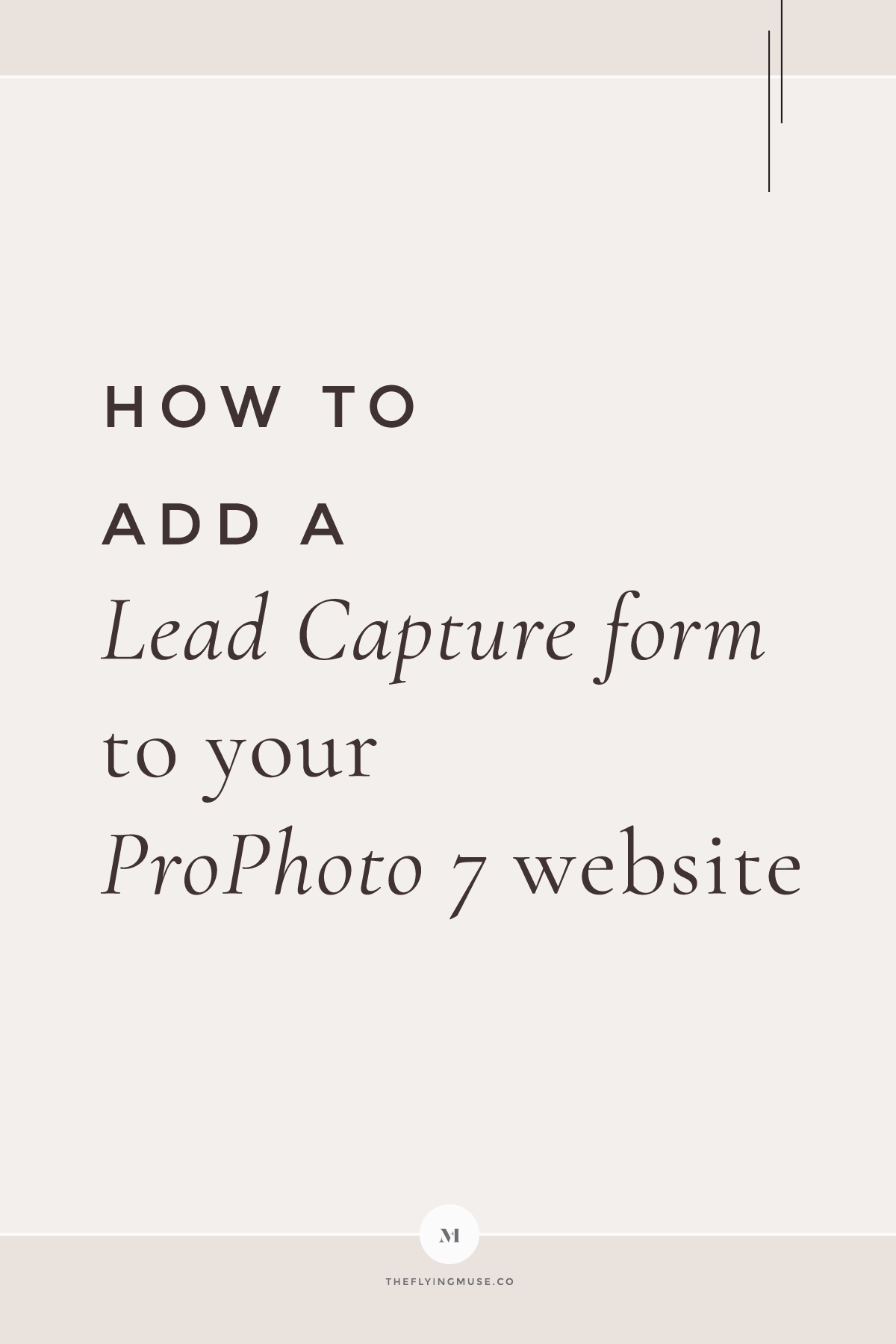 How to add a Lead Capture form to your ProPhoto 7 website